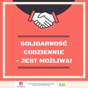 Solidarność codzinnie- jest możliwa! (1)